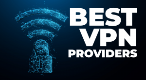 best vpn providers